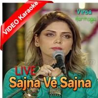 Sajna Ve Sajna - Live - Mp3 + VIDEO Karaoke - Hadiqa Kiyani - Virsa Heritage Revived