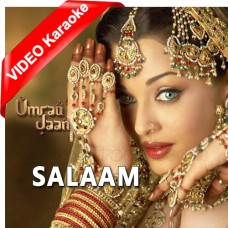 Salaam - Mp3 + VIDEO Karaoke - Alka Yagnik - Umrao Jaan