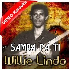 Samba Pa Ti - Caribbean - Mp3 + VIDEO Karaoke - Willie Lindo - Breezing