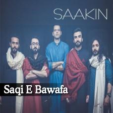 Saqi E Bawafa - Karaoke Mp3 - Saakin - Islamic