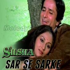 Sar Se Sarke Chunariya - Without Chorus - Karaoke Mp3 - Lata - Kishore - Silsila