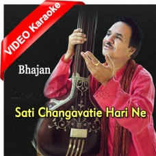 Sati Changavatie Hari Ne Haravya - Bhajan - Mp3 + VIDEO Karaoke - Hemant Chauhan - Gujrati