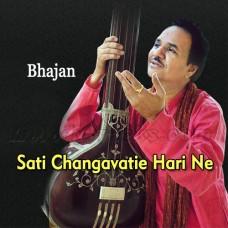 Sati Changavatie Hari Ne Haravya - Bhajan - Karaoke Mp3 - Hemant Chauhan - Gujrati