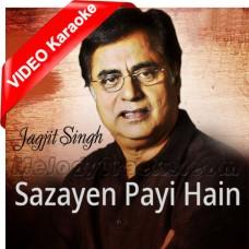 Sazayen Payi Hain Kuch Aisi - Ghazal - Mp3 + VIDEO Karaoke - Jagjit Singh