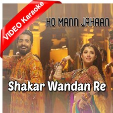 Shakar Wandaan Re - Film Version - Mp3 + VIDEO Karaoke - Asrar