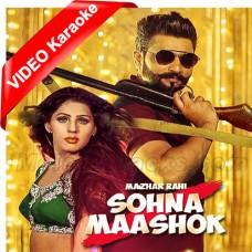 Sohna Mashooq Hove - Mp3 + VIDEO Karaoke - Mazhar Rahi