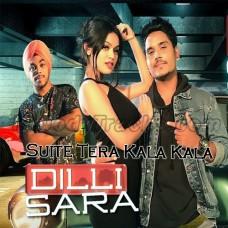 Suit Tera Kala - Dilli Sara - Karaoke mp3 - Kamal Khan - Kuwar Virk