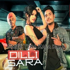 Suite Tera Kala - Dilli Sara - Karaoke mp3 - Kamal Khan - Kuwar Virk
