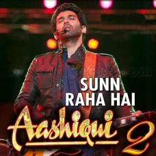 Sun Raha Hai na Tu - Karaoke Mp3 - Ankit Tiwari - Aashiqui 2