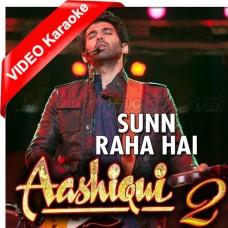 Sun Raha Hai Na Tu - Mp3 + VIDEO Karaoke - Ankit Tewari - Aashiqui 2