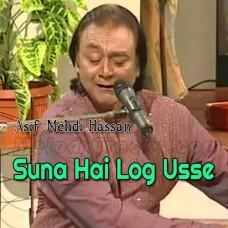 Suna Hai Log Usay Aankh Bhar - Karaoke Mp3 - Asif Mehdi Hassan