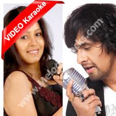 Chham se woh aa jaye - MP3 + VIDEO Karaoke - Dus - Sonu Nigam - sunidhi
