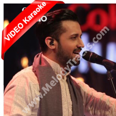 Tajdar e Haram - Coke Studio - MP3 + VIDEO Karaoke - Atif Aslam