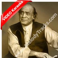 Apni jaan nazar karoon - Mp3 + VIDEO Karaoke  - Mehdi Hassan