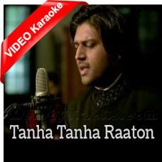 Tanha Tanha Raaton Mein - Mp3 + VIDEO Karaoke - Faraz