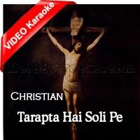 Tarapta Hai Soli Pe - Christian - Mp3 + VIDEO karaoke - Majid Gill