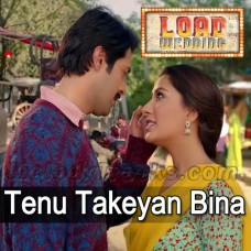 Tenu Takeyan Bina Nai Dil Rajda - Karaoke Mp3 - Azhar Abbas - Load Wedding