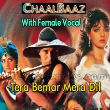 Tera Bemar Mera Dil - With Female Vocal - Karaoke Mp3 - Muhammad Aziz - Kavita Krishnamurthy