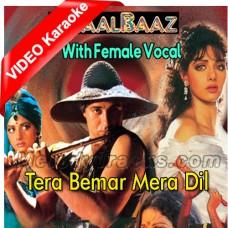 Tera Bemar Mera Dil - With Female Vocal - Mp3 + VIDEO Karaoke - Muhammad Aziz - Kavita Krishnamurthy
