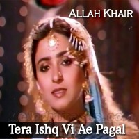 Tera Ishq Vi Ae Pagal - Karaoke Mp3 - Noor Jahan - Allah Khair