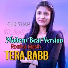 Tera Rab - Modern Beat Version - Masihi Geet - Karaoke Mp3 - Romika Masih