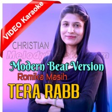 Tera Rab - Modern Beat Version - Masihi Geet - Mp3 + VIDEO Karaoke - Romika Masih
