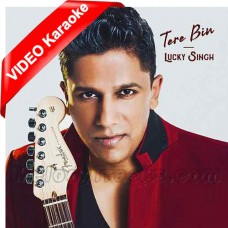 Tere Bin - SLCT BTS - Mp3 + VIDEO Karaoke - Lucky Singh - Tamil - Bhojpuri