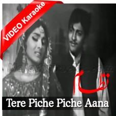 Tere Piche Piche Aana - MP3 + VIDEO Karaoke - Mehdi Hassan