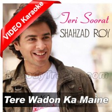 Tere Wadon Ka Maine Aitbaar - Mp3 + VIDEO Karaoke - Shehzad Roy