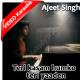 Teri qasam hum ko teri yaadein - MP3 + VIDEO Karaoke - Ajeet Singh