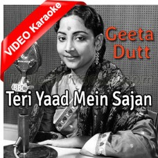 Teri Yaad Mein Sajan - Mp3 + VIDEO Karaoke - Geeta Dutt - Midnight 1972
