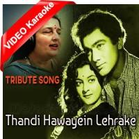 Thandi Hawayein Lehrake Aaye - Tribute Song - Mp3 + VIDEO Karaoke - Anuradha Paudwal
