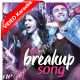 The Breakup Song - Mp3 + VIDEO karaoke - Ae Dil Hai Mushkil - Arijit Singh - Badshah - Jonita