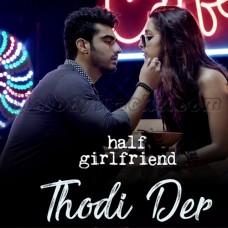 Thodi Der - Karaoke Mp3 - Farhan Saeed - Shreya Goshal