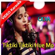 Tiktiki Tiktiki Hue Mo Chati - Mp3 + VIDEO Karaoke - Asima Panda - Odia