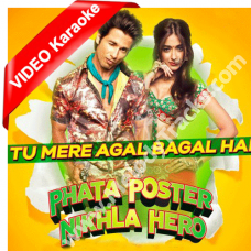 Tu mere agal bagal - Mp3 + VIDEO Karaoke - Phata Poster Nikla Hero - Mika Singh