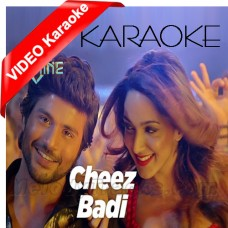 Cheez Badi Hai Mast - Mp3 + VIDEO Karaoke - Udit - Neha - Machine