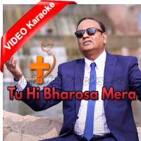 Tu Hi Bharosa Mera - Mp3 + VIDEO Karaoke - Pastor Garstin - Christian