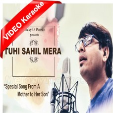 Tu Sahil Mera - Mp3 + VIDEO Karaoke - Mother To Son - Vicky D Parekh