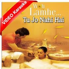 Tu Jo Nahi Hai To - Mp3 + VIDEO Karaoke - Glenn John - Woh Lamhe