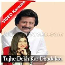 Tujhe Dekh Kar Dhadakta Hai Dil - Mp3 + VIDEO Karaoke - Alka - Punkaj