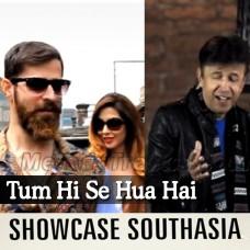 Tum Hi Se Hua Hai - Karaoke Mp3 - Alamgir - Showcase