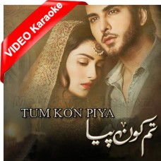 Tum Kon Piya - Mp3 + VIDEO Karaoke - Rahat Fateh Ali Khan