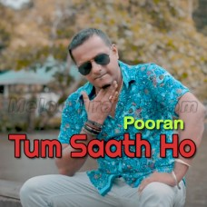 Tum Saath Ho - Karaoke Mp3 - Pooran - Bollywood Chutney Refix 2019