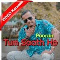 Tum Saath Ho - Mp3 + VIDEO Karaoke - Pooran - Bollywood Chutney Refix 2019