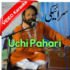 Uchi Pahari - With Chorus - Baking Lines Sargam - Mp3 + VIDEO Karaoke - Maratab Ali - Saraiki