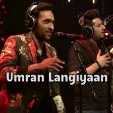 Umran Langiyaan - Karaoke Mp3 - Ali Sethi - Nabeel Shaukat - Coke Studio
