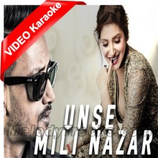 Unse Mili Nazar - Mp3 + VIDEO Karaoke - Ashni Matadin
