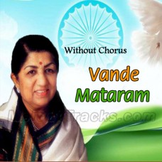 Vande Mataram - Without Chorus - Karaoke Mp3 - Lata Mangeshkar - Indian National