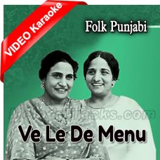 Ve Le De Menu Makhmal Di - Mp3 + VIDEO Karaoke - Parkash Kaur